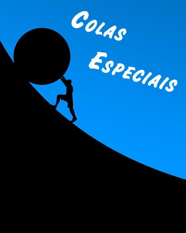 Colas Especiais